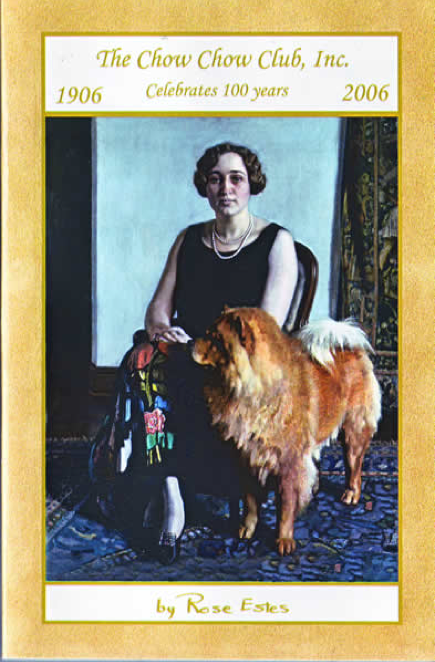 Rose Estes 100 years of Chow Chow history